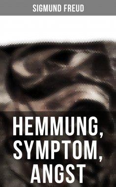ebook: Sigmund Freud: Hemmung, Symptom, Angst