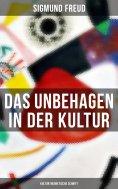 ebook: Das Unbehagen in der Kultur: Kulturtheoretische Schrift
