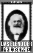 ebook: Karl Marx: Das Elend der Philosophie