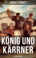 eBook: König und Kärrner: Historischer Roman