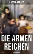eBook: Die armen Reichen: Historischer Roman