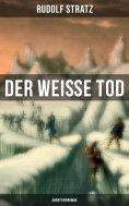 eBook: Der weiße Tod: Abenteuerroman