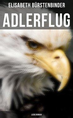eBook: Adlerflug: Liebesroman