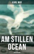 eBook: Am Stillen Ocean: Abenteuerroman