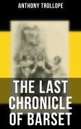 eBook: The Last Chronicle of Barset