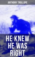 ebook: He Knew He Was Right