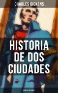 ebook: Historia de dos ciudades (Novela histórica)