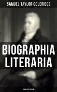 eBook: Biographia Literaria (Complete Edition)