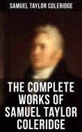 eBook: The Complete Works of Samuel Taylor Coleridge