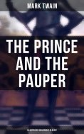 eBook: The Prince and the Pauper (Illustrated Children's Classic)