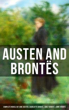 eBook: Austen and Brontës: Complete Novels of Jane Austen, Charlotte Brontë, Emily Brontë & Anne Brontë