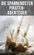 ebook: Die spannendsten Piraten-Abenteuer