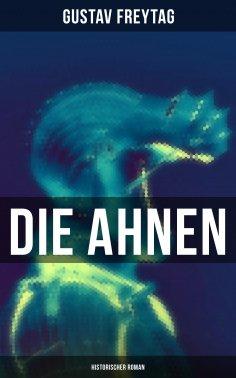 eBook: Die Ahnen: Historischer Roman
