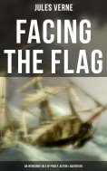 ebook: Facing the Flag (An Intriguing Tale of Piracy, Action & Adventure)