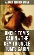 ebook: Uncle Tom's Cabin & The Key to Uncle Tom's Cabin