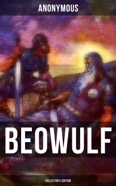 eBook: Beowulf (Collector's Edition)