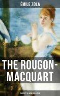 ebook: The Rougon-Macquart: Complete 20 Book Collection