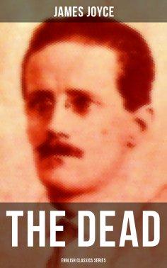 eBook: THE DEAD (English Classics Series)
