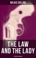 eBook: THE LAW AND THE LADY (A Detective Thriller)
