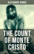 eBook: The Count of Monte Cristo (Illustrated Edition)