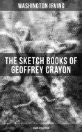 ebook: The Sketch Books of Geoffrey Crayon (Complete Edition)