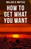 eBook: How to Get What You Want