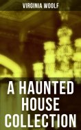 eBook: A Haunted House Collection
