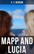 eBook: MAPP AND LUCIA: Complete Series (All 8 Titles in One Edition)