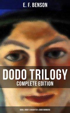 eBook: Dodo Trilogy - Complete Edition: Dodo, Dodo's Daughter & Dodo Wonders