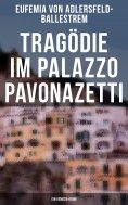 ebook: Tragödie im Palazzo Pavonazetti (Ein Venedig-Krimi)