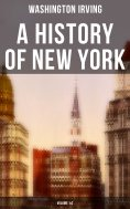 eBook: A History of New York (Volume 1&2)