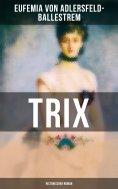 eBook: Trix (Historischer Roman)