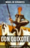eBook: DON QUIXOTE (Illustrated & Annotated Edition)