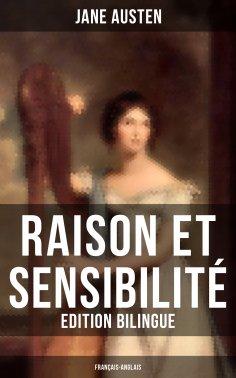 eBook: Raison et Sensibilité (Edition bilingue: français-anglais)
