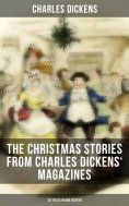 ebook: The Christmas Stories from Charles Dickens' Magazines - 20 Titles in One Edition