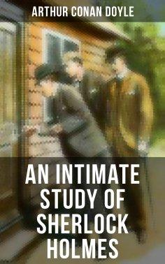 ebook: An Intimate Study of Sherlock Holmes