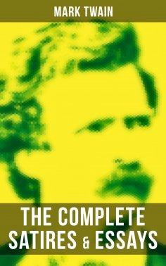ebook: The Complete Satires & Essays of Mark Twain