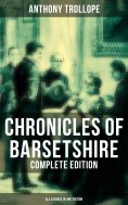 ebook: Chronicles of Barsetshire - Complete Edition (All 6 Books in One Edition)