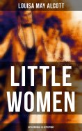 ebook: LITTLE WOMEN (With Original Illustrations)