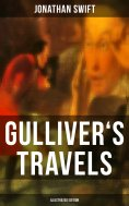 eBook: GULLIVER'S TRAVELS (Illustrated Edition)
