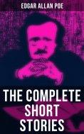 eBook: The Complete Short Stories of Edgar Allan Poe