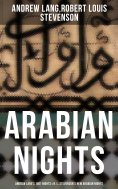 eBook: ARABIAN NIGHTS: Andrew Lang's 1001 Nights & R. L. Stevenson's New Arabian Nights