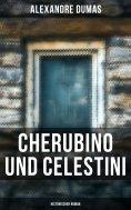 eBook: Cherubino und Celestini: Historischer Roman