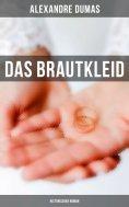 eBook: Das Brautkleid: Historischer Roman