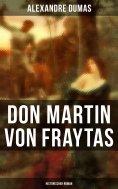 eBook: Don Martin von Fraytas: Historischer Roman