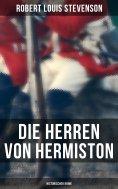 ebook: Die Herren von Hermiston: Historischer Krimi