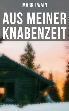 eBook: Aus meiner Knabenzeit