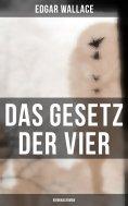 ebook: Das Gesetz der Vier: Kriminalroman