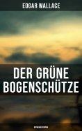 ebook: Der grüne Bogenschütze: Kriminalroman