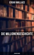 eBook: Die Millionengeschichte: Kriminalroman